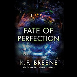 Fate of Perfection audiobook by K.F. Breene